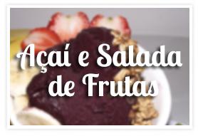 Açaí e Salada de Frutas na Padaria Delivery Mooca